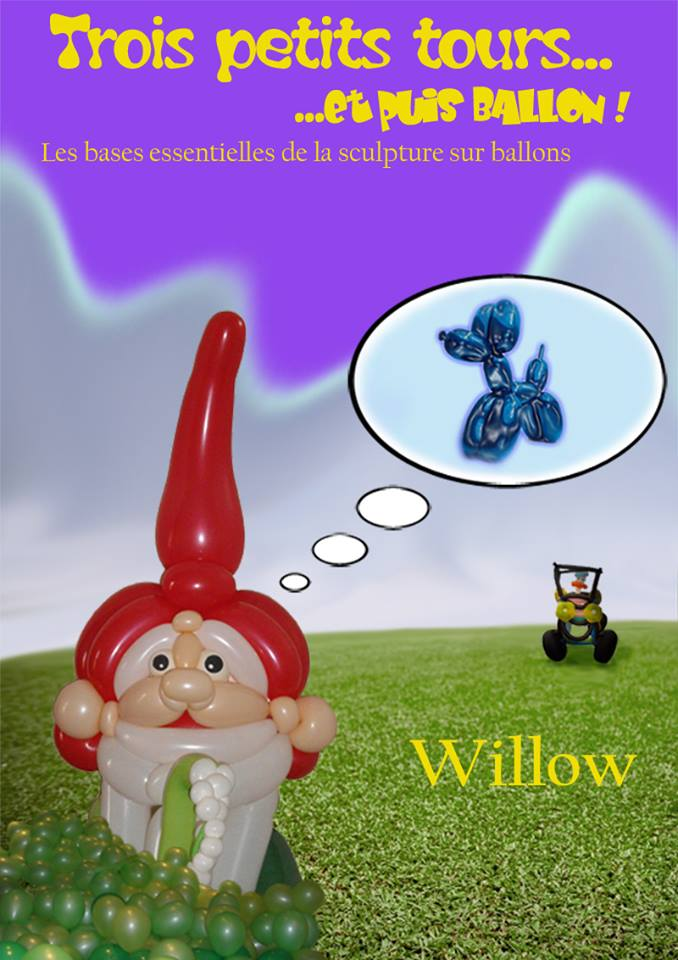 Couverture du livre Trois petits tours et puis ballon de Willow Domanski dans lequel vous apprendrez les bases essentielles de la sculpture sur ballons.
